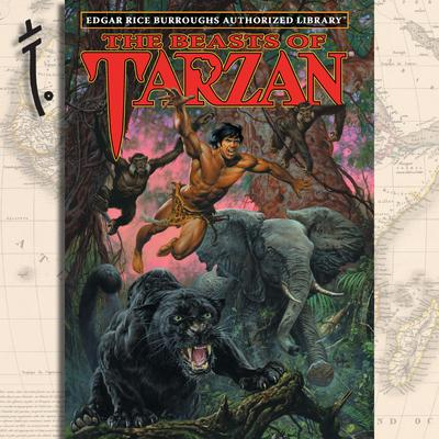 The Beasts of Tarzan: Edgar Rice Burroughs Authorized Library Audiobook, by Edgar Rice Burroughs
