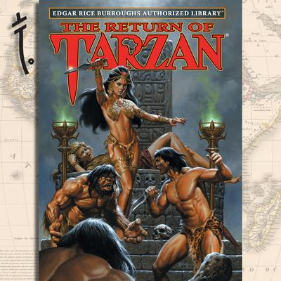 The Return of Tarzan: Edgar Rice Burroughs Authorized Library Audiobook, by