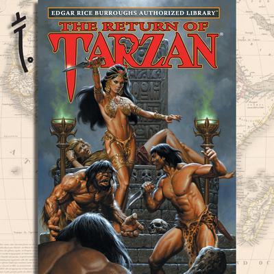 The Return of Tarzan: Edgar Rice Burroughs Authorized Library Audiobook, by Edgar Rice Burroughs