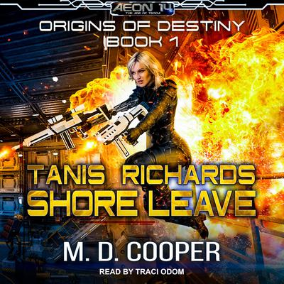 Tanis Richards: Shore Leave Audiobook, by
