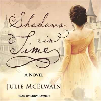 Shadows in Time Audiobook, by Julie McElwain