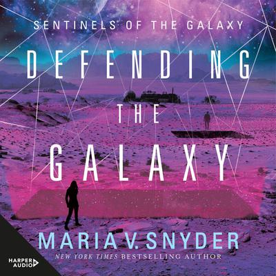 Defending The Galaxy Audiobook, by Maria V. Snyder
