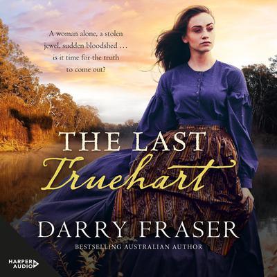 The Last Truehart Audiobook, by Darry Fraser