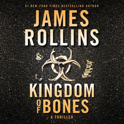Kingdom of Bones: A Novel Audiobook, by