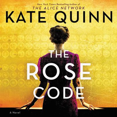 The Rose Code: A Novel Audiobook, by