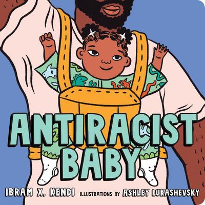 Antiracist Baby Audiobook, by Ibram X. Kendi