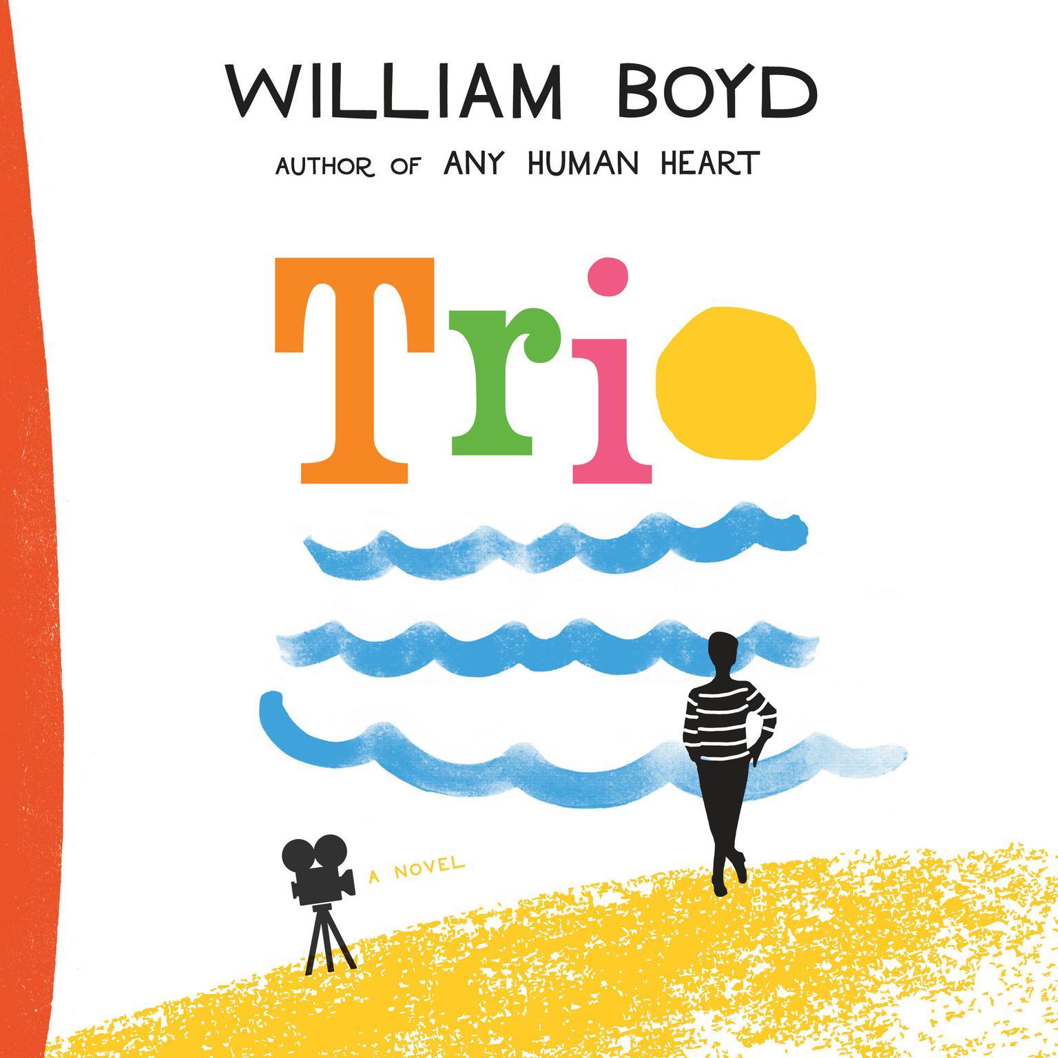 Trio: A Novel Audiobook, by William Boyd