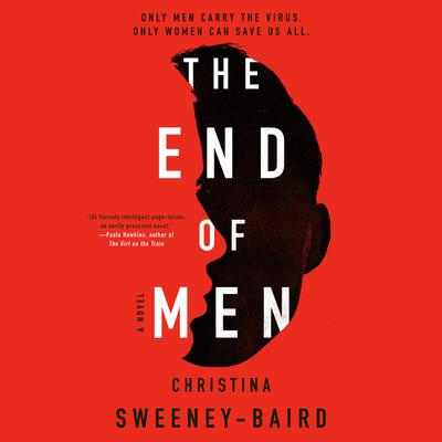 The End of Men Audiobook, by Christina Sweeney-Baird