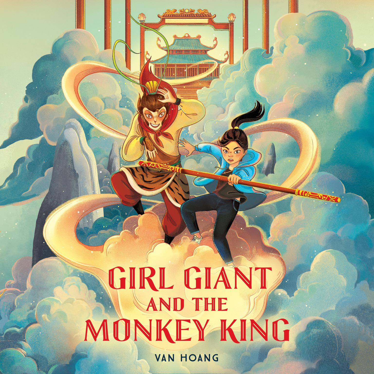 Girl Giant and the Monkey King Audiobook, by Van Hoang