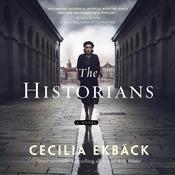 The Historians: A Novel Audiobook, by Cecilia Ekbäck