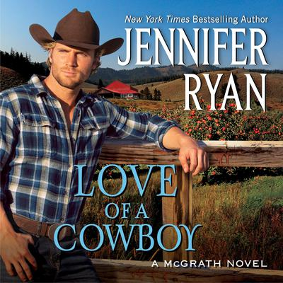 Love of a Cowboy: A Novel Audiobook, by