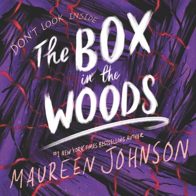 The Box in the Woods Audiobook, by Maureen Johnson