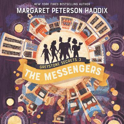Greystone Secrets #3: The Messengers Audiobook, by