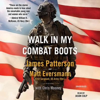 Walk in My Combat Boots: True Stories from Americas Bravest Warriors Audiobook, by