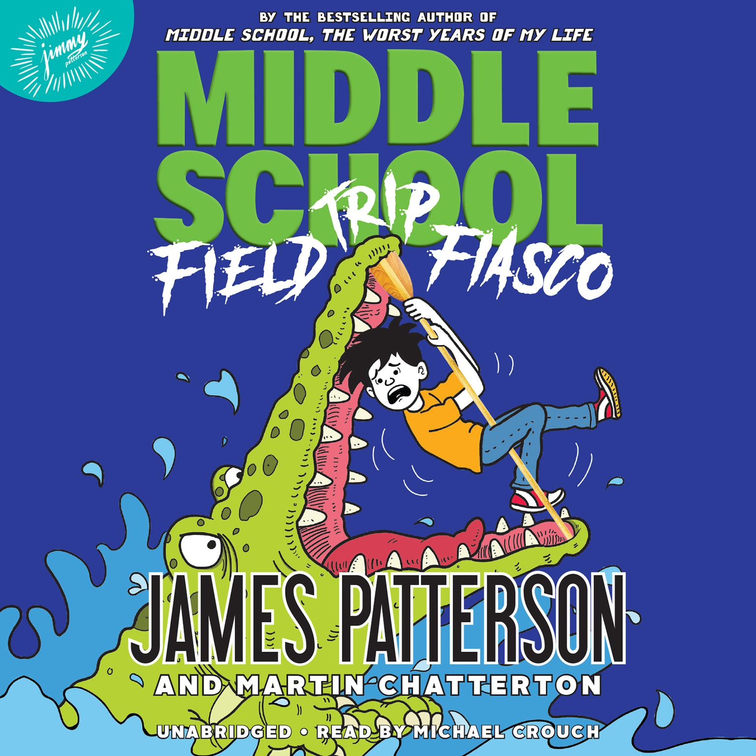 Middle School: Field Trip Fiasco Audiobook, by Martin Chatterton