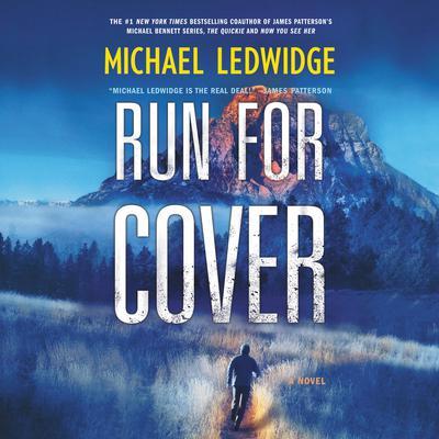 Run for Cover: A Novel Audiobook, by Michael Ledwidge