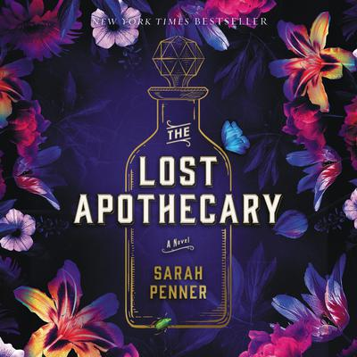 The Lost Apothecary: A Novel Audiobook, by