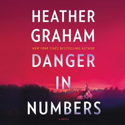 Danger in Numbers Audiobook, by Heather Graham