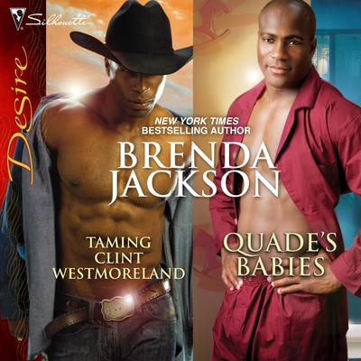 Taming Clint Westmoreland & Quade's Babies Audiobook, by