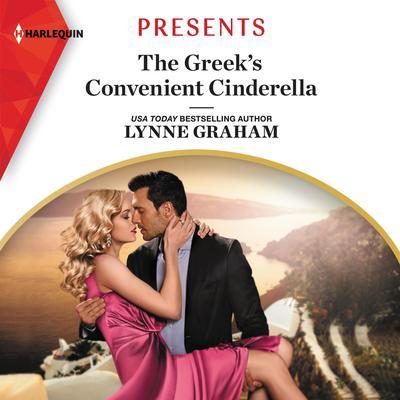 The Greeks Convenient Cinderella Audiobook, by Lynne Graham