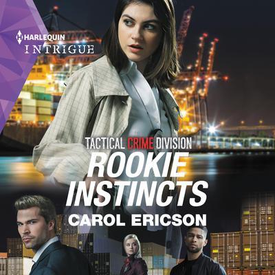 Rookie Instincts Audiobook, by Carol Ericson
