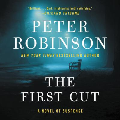 The First Cut Audiobook, by Peter Robinson