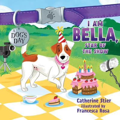 I am Bella, Star of the Show Audiobook, by