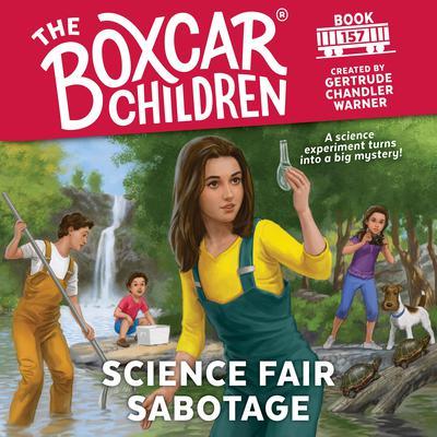 Science Fair Sabotage Audiobook, by