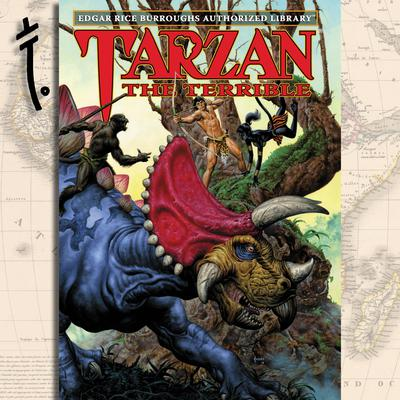 Tarzan the Terrible: Edgar Rice Burroughs Authorized Library Audiobook, by