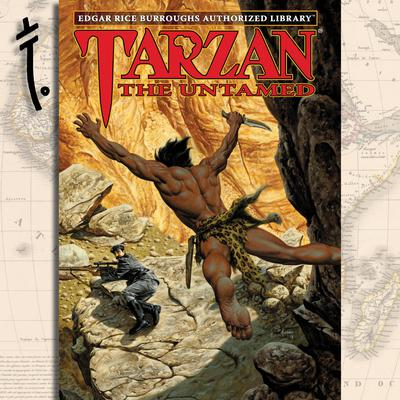Tarzan the Untamed: Edgar Rice Burroughs Authorized Library Audiobook, by