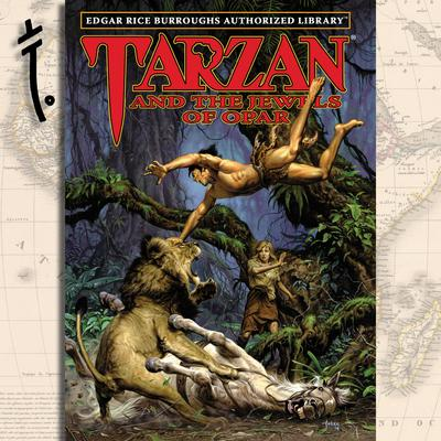 Tarzan and the Jewels of Opar: Edgar Rice Burroughs Authorized Library Audiobook, by