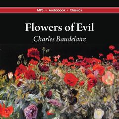 Flowers of Evil Audiobook, by Charles Baudelaire