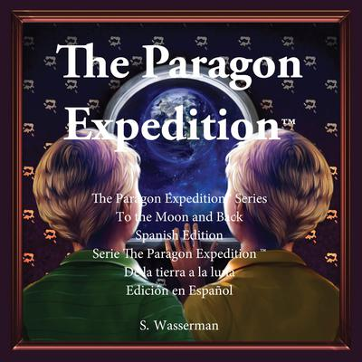 The Paragon Expedition (Spanish) Audiobook, by Susan Wasserman