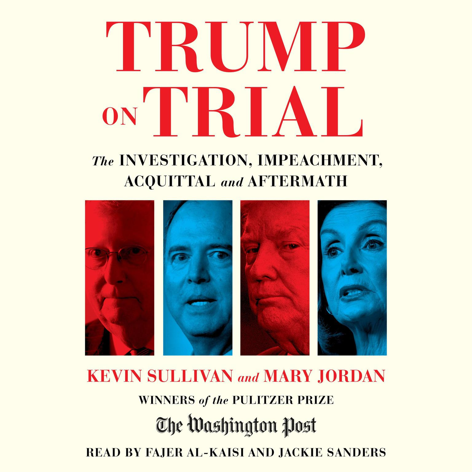 Trump on Trial: The Investigation, Impeachment, Acquittal and Aftermath Audiobook, by Kevin Sullivan