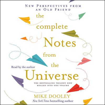 The Complete Notes From the Universe Audiobook, by
