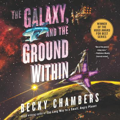 The Galaxy, and the Ground Within: A Novel Audiobook, by