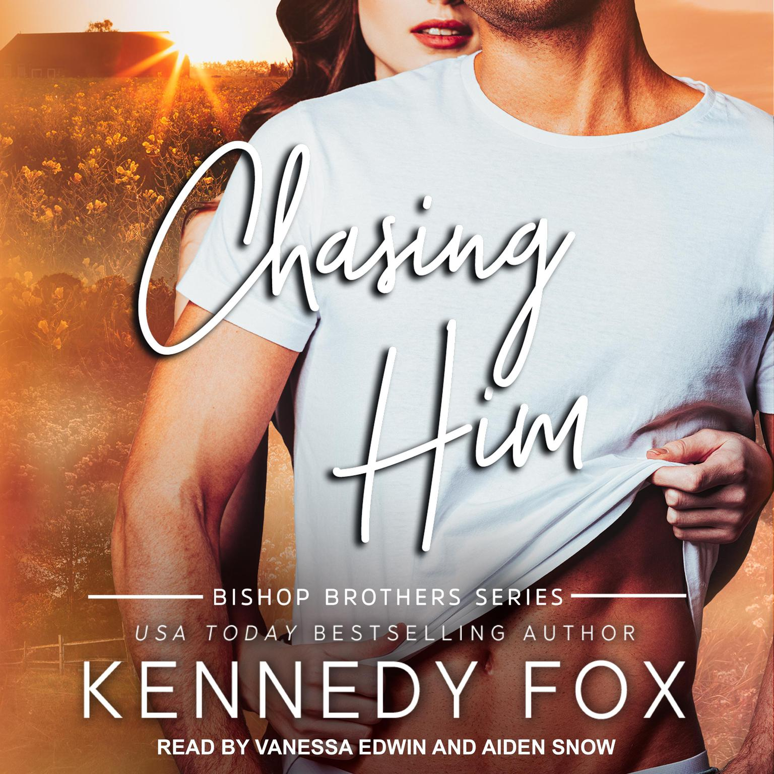 Chasing Him Audiobook, by Kennedy Fox