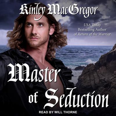 Master of Seduction Audiobook, by Kinley MacGregor