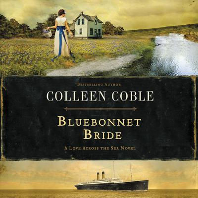 Bluebonnet Bride: A Butterfly Palace Short Story Audiobook, by Colleen Coble