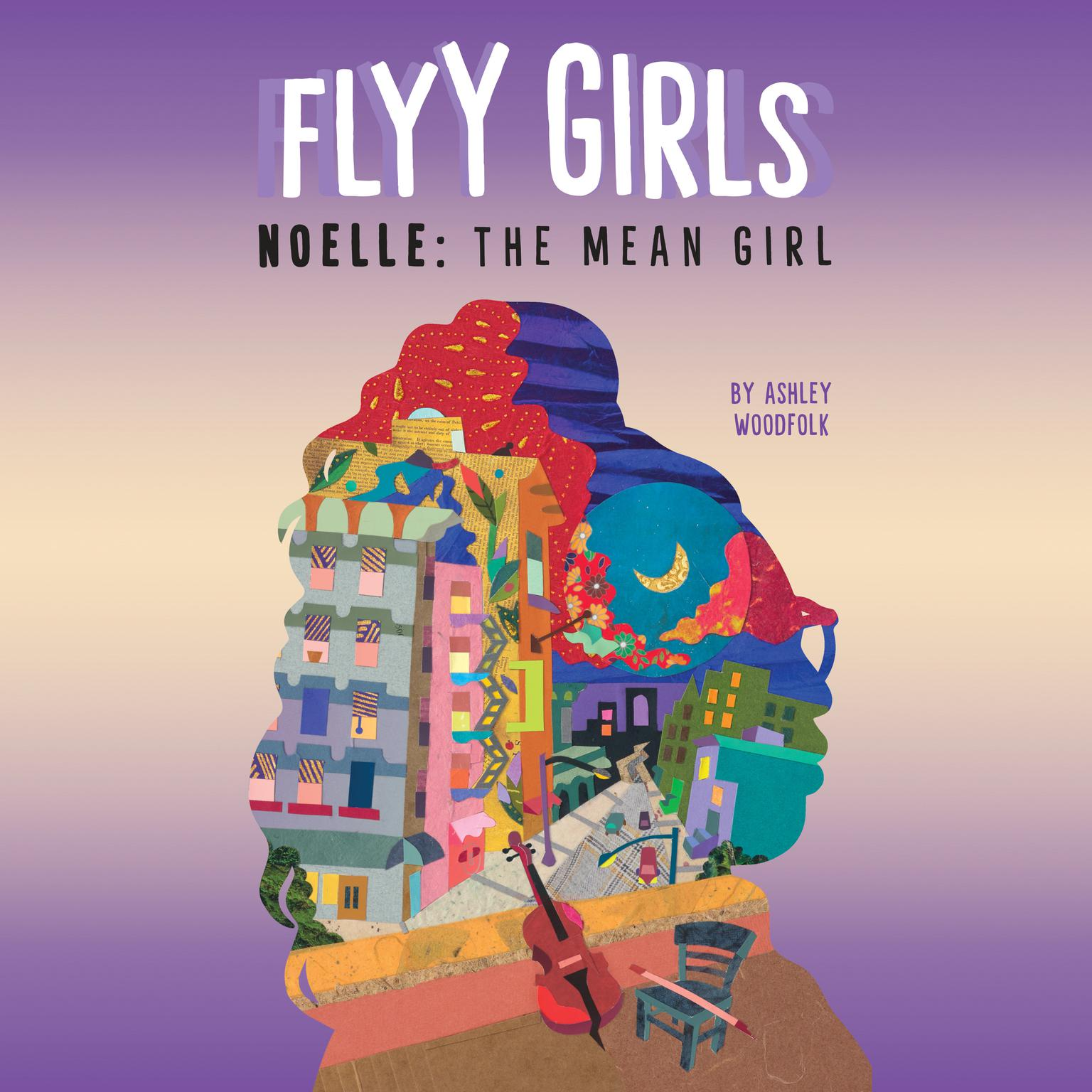 Noelle: The Mean Girl #3 Audiobook, by Ashley Woodfolk