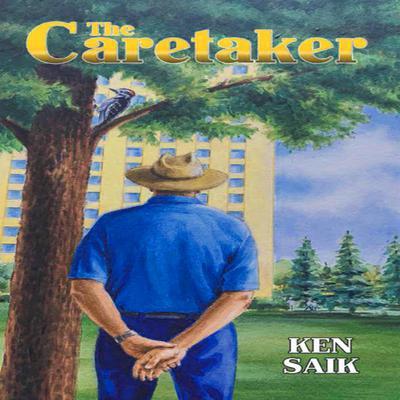The Caretaker Audiobook, by Ken Saik