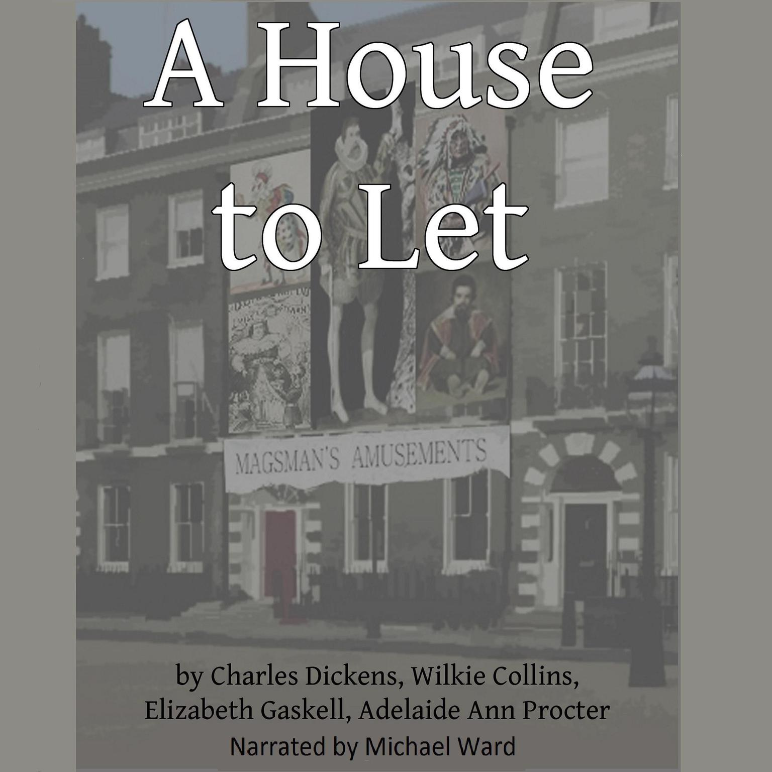 A House to Let Audiobook, by Charles Dickens