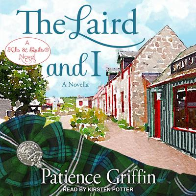 The Laird And I Audiobook, by Patience Griffin
