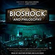 BioShock and Philosophy