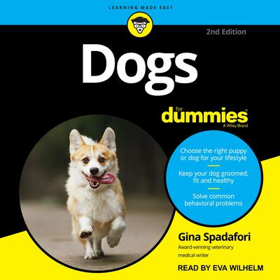 Dogs For Dummies: 2nd Edition Audiobook, by Gina Spadafori