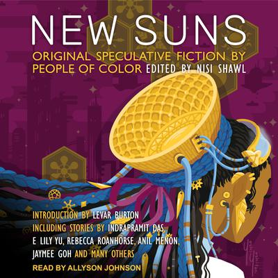 New Suns: Original Speculative Fiction by People of Color Audiobook, by Rebecca Roanhorse