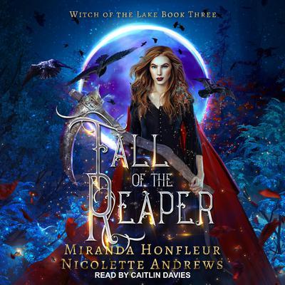 Fall of the Reaper Audiobook, by Miranda Honfleur