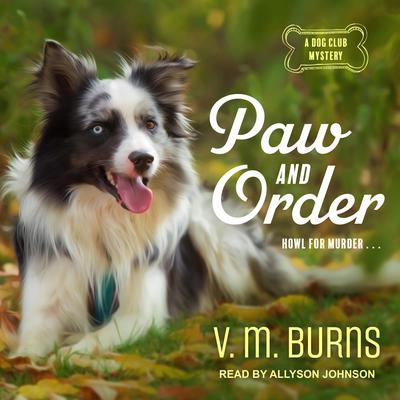 Paw and Order Audiobook, by V. M. Burns