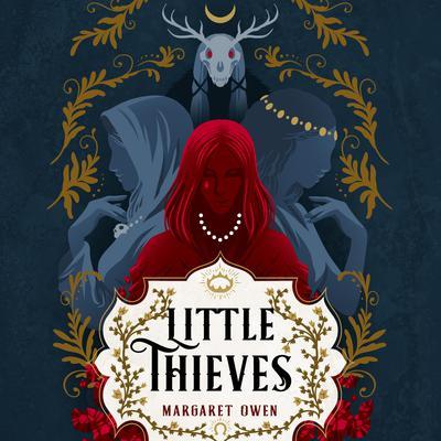 Little Thieves Audiobook, by Margaret Owen