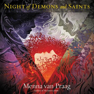 The Night of Demons and Saints: A Novel Audiobook, by